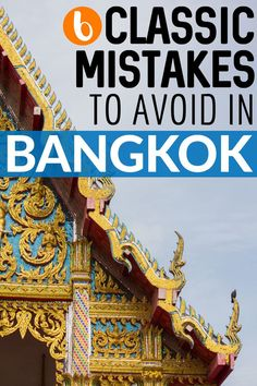 Bangkok is a city like no other. Whether you love it or hate it, you're bound to make a few mistakes when you first visit—I sure did. If you're new to Thailand, these are six mistakes you don't want to make.