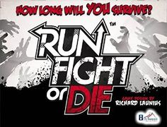 Run Fight or Die! is on sale! Only $30.00  - Save 40%