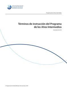 Programa de los Años Intermedios                            Términos de instrucción del Programa                          ...