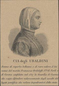 Marzia (Cia) degli Ubaldini, moglie di Francesco II Ordelaffi. Stampa del XXsec