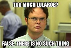 Too much Lularoe