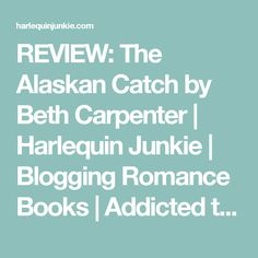 The Alaskan Catch by Beth Carpenter: The name of this novel, The Alaskan Catch, was what first caught my interest, as my honeymoon with my husband was to the beautiful state of Alaska 17 years ago. Light Novel, Romance Books, Carpenter, My Books, Northern Lights, Blogging, Addiction, Novels, Aurora