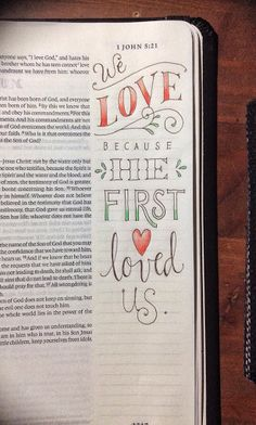"1 John 4:19 ""We love because he first loved us."" peggy aplSEEDS"