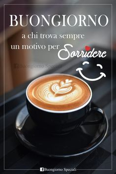 Good Morning Coffee, Good Morning Gif, Good Morning Quotes, Coffee Latte Art, Coffee Cafe, Italian Greetings, Good Night Greetings, Morning Greeting, Inspirational Thoughts
