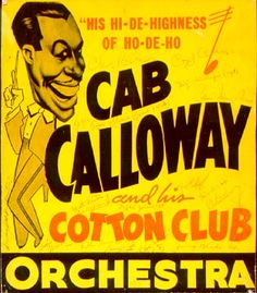 Cab Calloway and the Cotton Club poster Halloween Playlist, Halloween Songs, Jazz Poster, Blue Poster, Big Band Jazz, Cd Album Covers, Smokey Joe, Jazz Club, Cotton Club