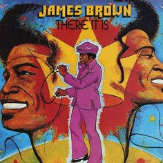 There It Is. Released the 9th of June in 1972. #JamesBrown http://www.roeht.com/there-it-is/ #vinyl #records #vinylforever #music #art