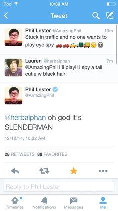 phil you angel bean~~~SLENDERMAN IS BALD
