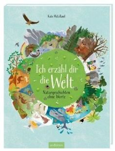 "Ich erzähl dir die Welt (Advertising, unpaid) - Big and small stories about nature, about beauty and about life - without words - Kate McLelland tells ""I tell you the world"". Good Books, Books To Read, Flora Und Fauna, Different Types Of Yoga, Yoga For Balance, Diy Gifts For Men, Lectures, Kids Corner, Book Illustration"