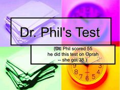 dr-phil-test-3684213 by Spicy Flavours via Slideshare, take this simple quiz.  I got 43. kg