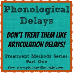 Phonological Delay S