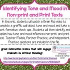 This product contains a very engaging lesson where students identify tone and mood in non-print and print texts.     The following items are included...