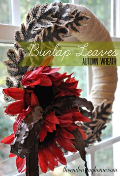 Burlap Leaves Autumn Wreath - The Endearing Home