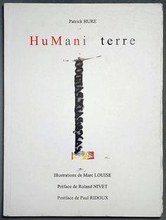 Humani terre / Patrick HURE, Marc LOUISE