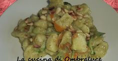 La cucina di Ombraluce: Insalata tiepida di gnocchi al pesto