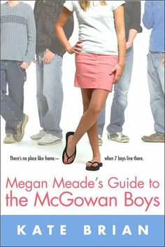 Megan Meade's Guide to the McGowan Boys. oh em gee. just LOVE this book!