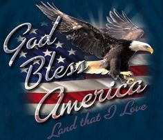 God Bless America Blue T-shirt This classic patriotic shirt boldly displays the bald eagle soaring in front of an American flag. Fashionably printed with the words American Flag Art, American Pride, American History, American Freedom, American Symbols, Patriotic Pictures, Eagle Pictures, I Love America, God Bless America