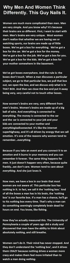 Wow, women are powered by emotion, I've never heard that before! Tell me more, Guy Who's Got It All Figured Out...: