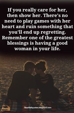 Best love Sayings & Quotes    QUOTATION – Image :    As the quote says – Description  If you really care for her, then show her. There's no need to play games with her heart. | Heartfelt Love And Life Quotes  Sharing is Love – Don't forget to share this quote and... - #Love https://quotesdaily.net/love/love-quotes-for-him-s-no-need-to-play-games-wit/