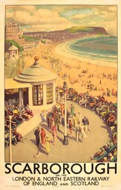 Vintage poster produced around 1935 for the London North Eastern Railway LNER promoting rail travel to the popular seaside resort of Scarborough in Posters Uk, Train Posters, Railway Posters, Poster Prints, Retro Posters, Art Print, British Travel, British Seaside, National Railway Museum