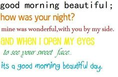 """I would love waking up to this song(:  """"Good Morning Beautiful"""" by Steve Holy"""