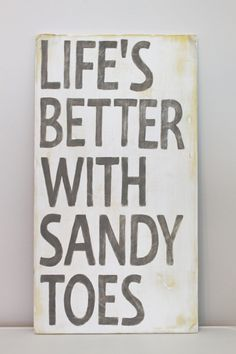 Life's Better with Sandy Toes Wood Wall Art, Sign, Vintage Style, Quote via Etsy.