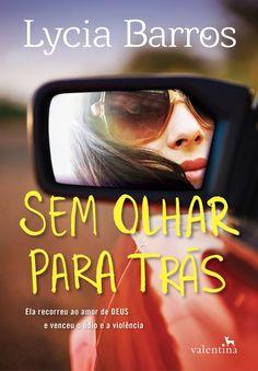 Sem Olhar para Trás - Lycia Barros - #Resenha | OBLOGDAMARI.COM