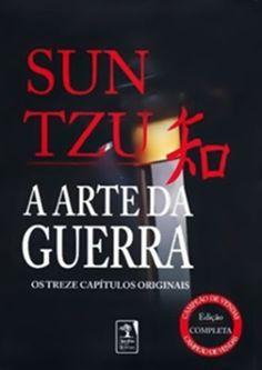 A Arte da guerra - Sun Tzu!