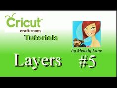 Cricut Craft Room Tutorial #5 Layers
