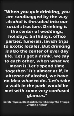 """So true. Yet such an awesome feeling living without alcohol. """"This is life"""" Sober Quotes, Sobriety Quotes, Quotes To Live By, Me Quotes, Qoutes, Fact Quotes, Great Quotes, Inspirational Quotes, Motivational"""