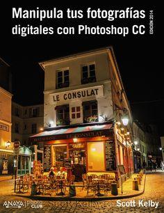 Manipula tus fotografías digitales con Photoshop CC. Autor: Kelby, Scott. Signatura: 91 Photoshop CC KEL  Na biblioteca: http://kmelot.biblioteca.udc.es/record=b1530660~S1*gag