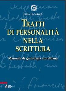 Tratti di personalità nella scrittura di Lidia Fogarolo