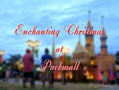 Get enchanted this Christmas. Have fun and create new memories with families and friends this holiday season at the Enchanting Christmas at Parkmall. Cebu, Enchanted, Families, Holiday, Christmas, Have Fun, Merry, Memories, Seasons