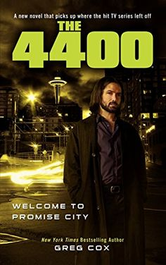 The 4400: Welcome to Promise City by Greg Cox http://www.amazon.co.uk/dp/1451628145/ref=cm_sw_r_pi_dp_EVbxwb1PVWJ6Q