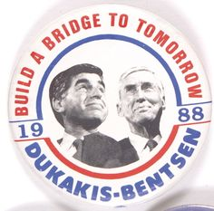 Michael Dukakis button, Democrat Dukakis and running mate Lloyd Bentsen lost to George H. Bush and Dan Quayle. Political Ads, Political Campaign, Political System, Political Figures, Political Cartoons, Presidential Campaign Slogans, Presidential History, Presidential Election, Election Slogans