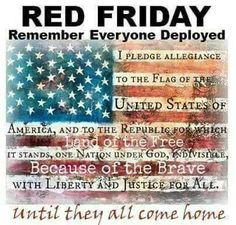 Red Friday Shirts, Wear Red On Friday, Remember Everyone Deployed, I Pledge Allegiance, Air Force Mom, Marine Mom, Marine Corps, Navy Mom, Navy Wife
