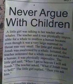 never argue with children hilarious ~ never argue with children + never argue with children hilarious + never argue with children funny + never argue with children memes + never argue with children lol + why you never argue with children Really Funny, Funny Cute, The Funny, Seriously Funny, Freaking Awesome, Stupid Funny Memes, Funny Relatable Memes, Funny Stuff, Funny Memes For Kids