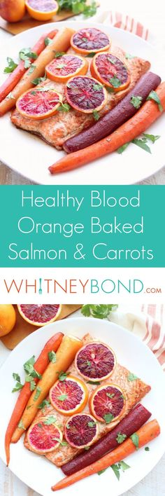 Healthy and gluten free Blood Orange Baked Salmon Recipe with Rainbow Carrots