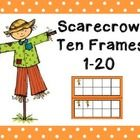 Ten Frames with scarecrows.1-20. Practice subtilizing during morning calendar, preparing your students for place value. ...