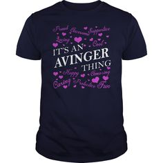 AVINGER Shirts - It's an AVINGER Thing Name Shirts #gift #ideas #Popular #Everything #Videos #Shop #Animals #pets #Architecture #Art #Cars #motorcycles #Celebrities #DIY #crafts #Design #Education #Entertainment #Food #drink #Gardening #Geek #Hair #beauty #Health #fitness #History #Holidays #events #Home decor #Humor #Illustrations #posters #Kids #parenting #Men #Outdoors #Photography #Products #Quotes #Science #nature #Sports #Tattoos #Technology #Travel #Weddings #Women