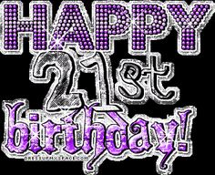happy 21 birthday images | Happy 21st Birthday Quotes | Best Birthday Party