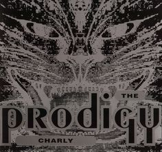The Prodigy - Pandemonium (from the single Charly)