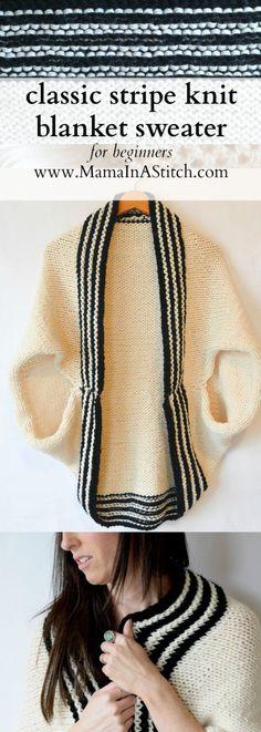 Classic Stripe Easy Knit Sweater (Blanket Sweater) via @MamaInAStitch