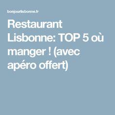Restaurant Lisbonne: TOP 5 où manger ! (avec apéro offert) Barcelona City Centre, W Hotel Barcelona, Voyage Europe, Natural Park, Love Culture, Top 5, Hotel Deals, Algarve, How To Plan
