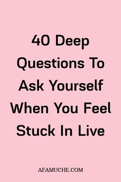 Deep Questions To Ask Yourself To Change Your Life Around 100 Questions To Ask, Personal Questions, Feeling Stuck, How Are You Feeling, Journal Questions, New Year Goals, Thought Provoking, Self Improvement, Journal Ideas