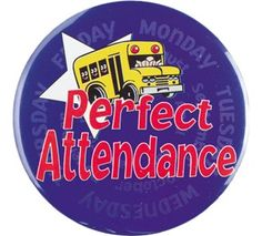 Perfect Attendance Button