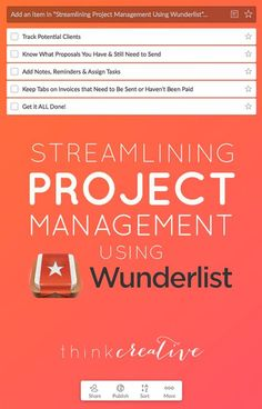 When I first started my business I knew I needed an easy way to manage my projects and keep track of client information. Find out how I have used a FREE solution to solve this problem in my business. | Streamlining Project Management Using Wanderlust | Think Creative
