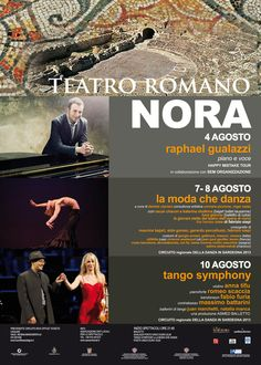 TRE GIORNI DI MUSICA E DANZA AL TEATRO ROMANO DI NORA – 4,7,8,10 AGOSTO 2013
