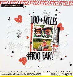"The Cut Shoppe: ""100+ Miles"" by Mary-Ann Maldonado uses ""All Heart Remix"" cut file."