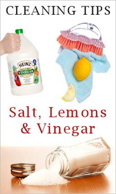 How To Use Salt, Vinegar & Lemons For Household Cleaning : TipNut.com