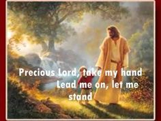 Take My Hand, Precious Lord - Jim Reeves